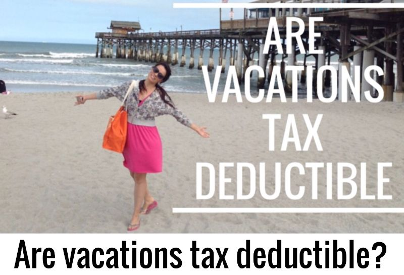 are-vacations-tax-deductable kissimmee florida