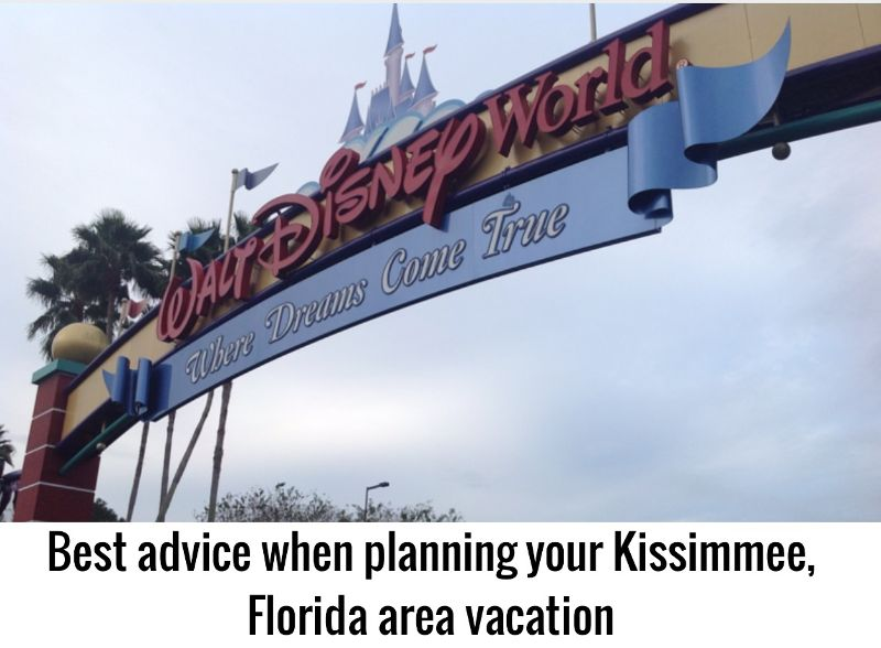 best kissimmee vacation advice